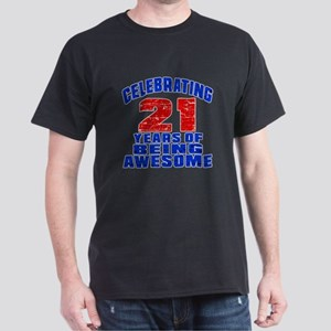 Celebrating 21 Years Of Being Awesome Dark T-Shirt