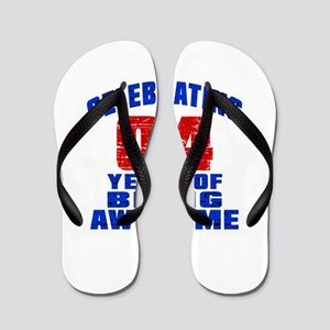 Celebrating 04 Years Of Being Awesome Flip Flops
