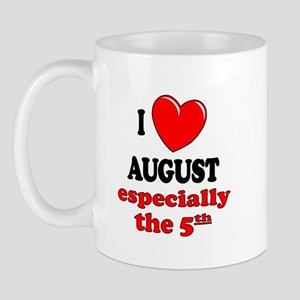 August 5th Mug