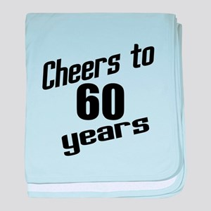 Cheers To 60 Years baby blanket