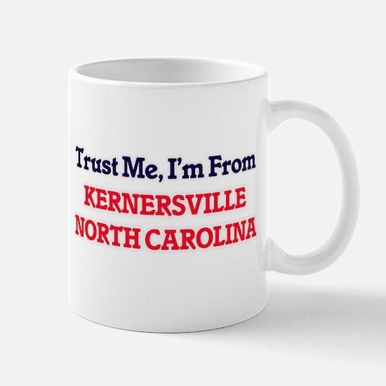 Trust Me, I'm from Kernersville North Carolin Mugs