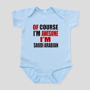 Of Course I Am Saudi Arabian Infant Bodysuit