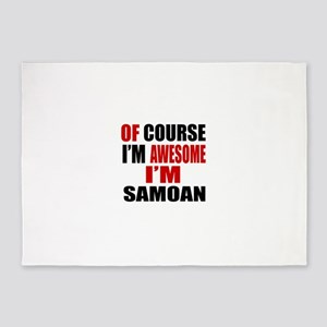 Of Course I Am Samoan 5'x7'Area Rug