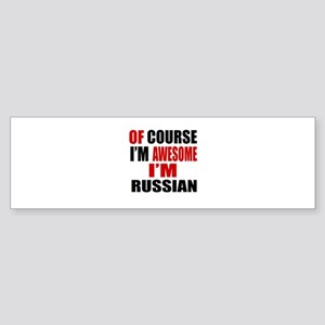 Of Course I Am Russian Sticker (Bumper)