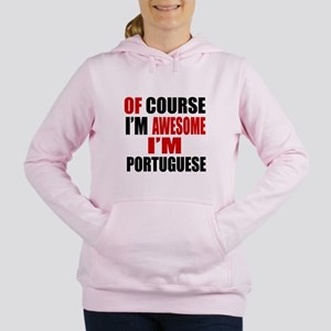 Of Course I Am Portugues Women's Hooded Sweatshirt