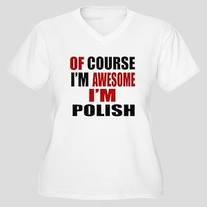 Of Course I Am Po Women's Plus Size V-Neck T-Shirt