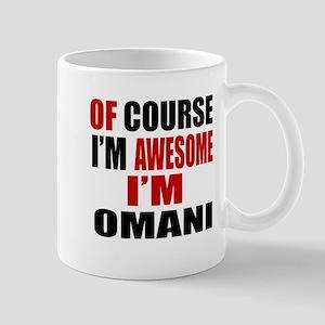 Of Course I Am Omani Mug