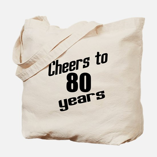 Cheers To 80 Years Tote Bag