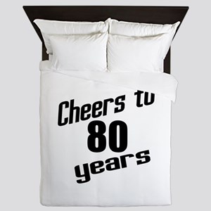 Cheers To 80 Years Queen Duvet