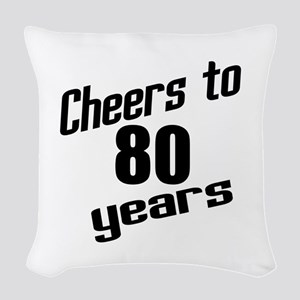 Cheers To 80 Years Woven Throw Pillow