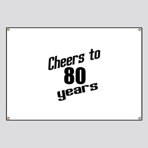 Cheers To 80 Years Banner