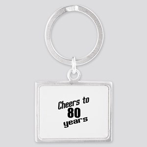 Cheers To 80 Years Landscape Keychain