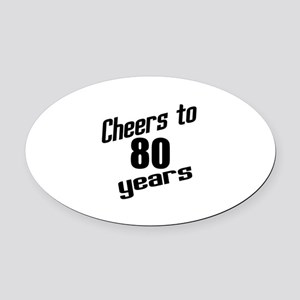 Cheers To 80 Years Oval Car Magnet