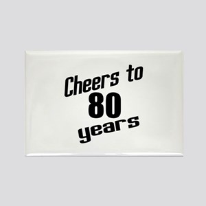Cheers To 80 Years Rectangle Magnet