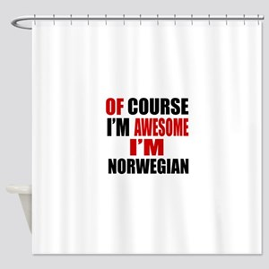 Of Course I Am Norwegian Shower Curtain