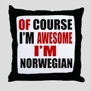 Of Course I Am Norwegian Throw Pillow