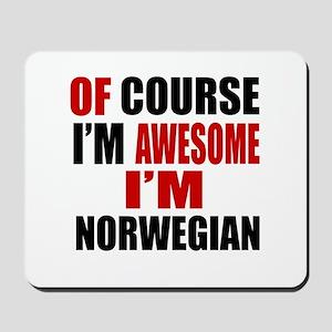 Of Course I Am Norwegian Mousepad