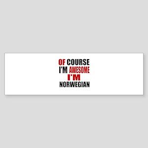 Of Course I Am Norwegian Sticker (Bumper)