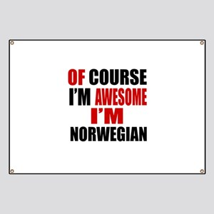 Of Course I Am Norwegian Banner
