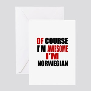 Of Course I Am Norwegian Greeting Card