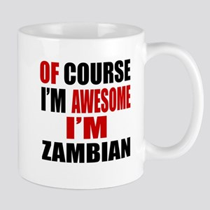 Of Course I Am Zambian Mug