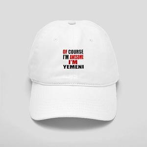 Of Course I Am Yemeni Cap