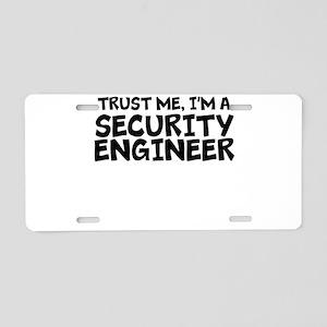 Trust Me, I'm A Security Engineer Aluminum Lic