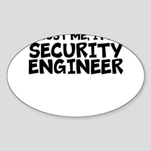 Trust Me, I'm A Security Engineer Sticker