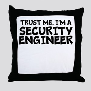 Trust Me, I'm A Security Engineer Throw Pillow