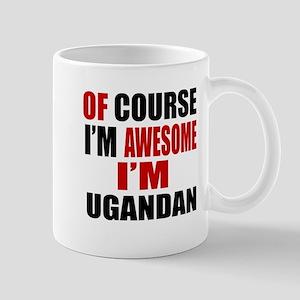 Of Course I Am Ugandan Mug