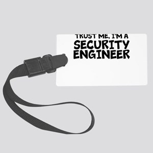 Trust Me, I'm A Security Engineer Luggage Tag