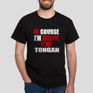 Of Course I Am Tongan Dark T-Shirt