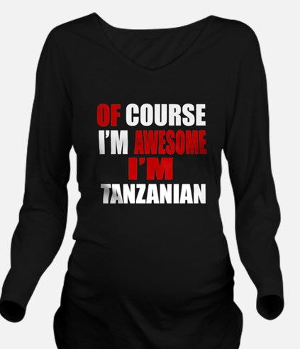 Of Course I Am Tanza Long Sleeve Maternity T-Shirt