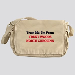 Trust Me, I'm from Trent Woods North Messenger Bag