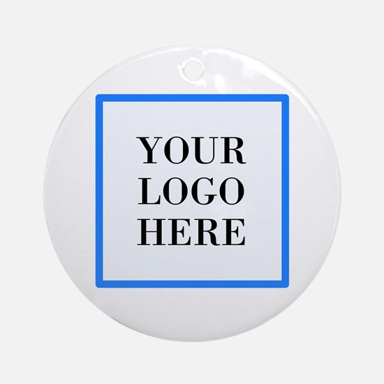 Your Logo Here Round Ornament