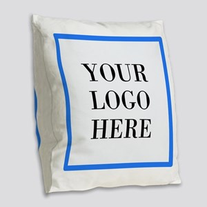 Your Logo Here Burlap Throw Pillow