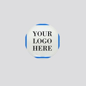 Your Logo Here Mini Button