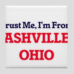 Trust Me, I'm from Ashville Ohio Tile Coaster