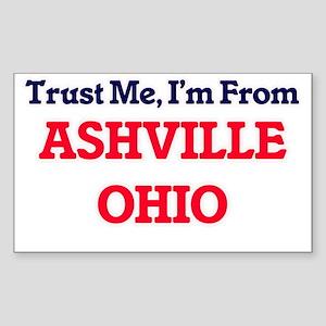 Trust Me, I'm from Ashville Ohio Sticker