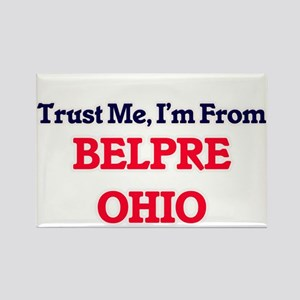 Trust Me, I'm from Belpre Ohio Magnets