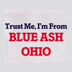Trust Me, I'm from Blue Ash Ohio Throw Blanket