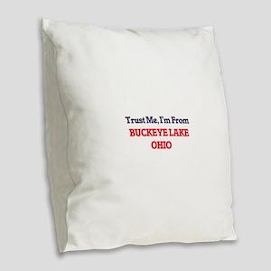 Trust Me, I'm from Buckeye Lak Burlap Throw Pillow