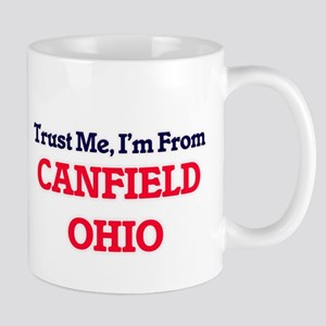 Trust Me, I'm from Canfield Ohio Mugs