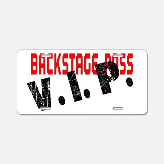 VIP BackStage Pass Aluminum License Plate