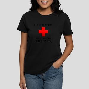 Be Nice To Nurses T-Shirt