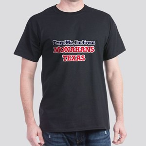 Trust Me, I'm from Monahans Texas T-Shirt