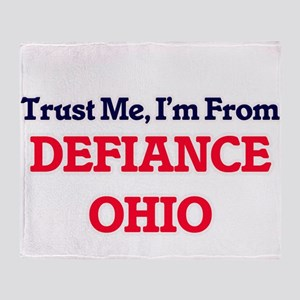 Trust Me, I'm from Defiance Ohio Throw Blanket