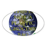 Not a Plastic Bag Oval Sticker