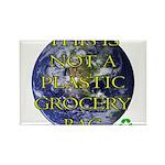 Not a Plastic Bag Rectangle Magnet