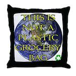 Not a Plastic Bag Throw Pillow
